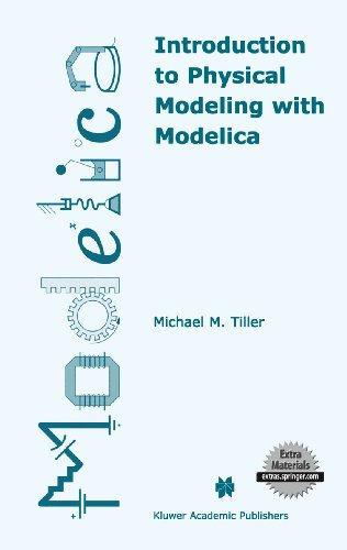 Introduction to Physical Modeling with Modelica (The Springer International Series in Engineering and Computer Science (615), Band 615)