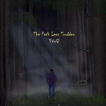 The Path Less Trodden