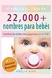 El Embarazo: Libro de Nombres para Bebés: (más...