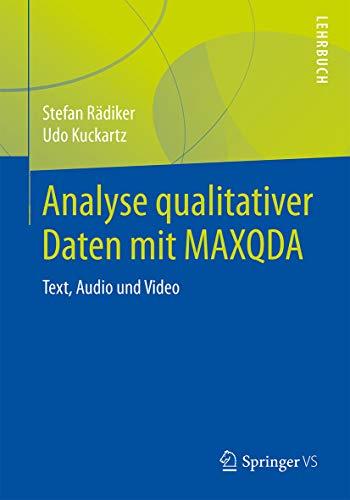 Analyse qualitativer Daten mit MAXQDA: Text, Audio und Video
