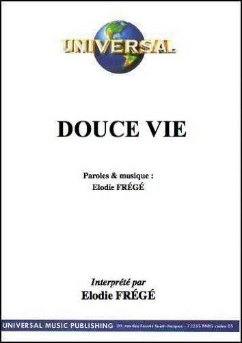 DOUCE VIE