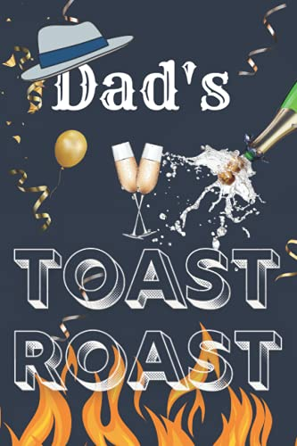 Dad's Toast and Roast Guest Book: Retirement Birthday Party Celebrate Father Keepsake Gift