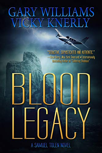 Book: Blood Legacy (A Samuel Tolen Novel Book 2) by Gary Williams
