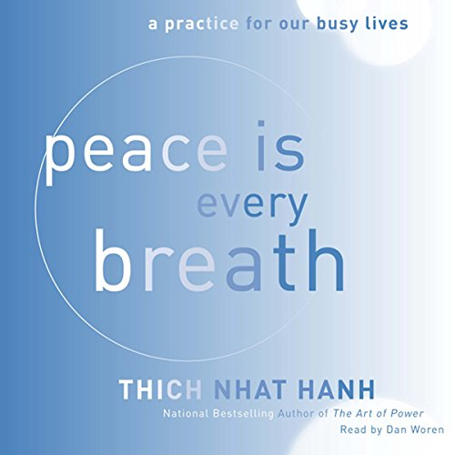 Peace Is Every Breath audiobook cover art