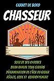 Carnet de bord CHASSEUR -carnet de...