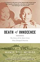 Death of Innocence: The Story of the Hate Crime That Changed America by Mamie Till-Mobley Christopher Benson(2004-12-28)