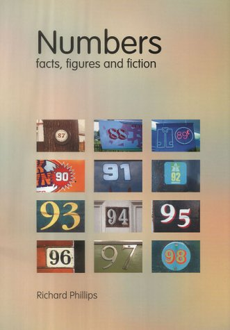 Numbers: Facts, Figures and Fiction