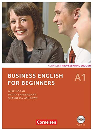 Business English for Beginners - Third Edition - A1: Kursbuch mit CD