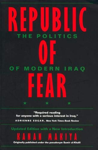 Republic of Fear: The Politics of Modern Iraq, Updated Edition