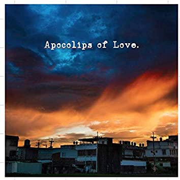 Apocolips of Love