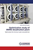 Optimization study of BWRO desalination plant