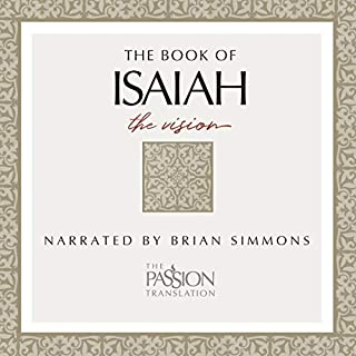 The Book of Isaiah: The Vision, The Passion Translation audiobook cover art