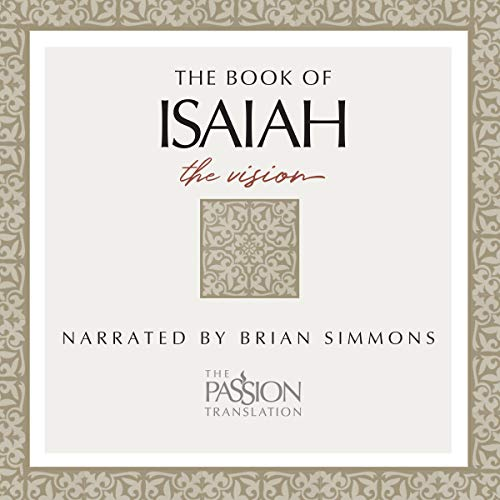 Couverture de The Book of Isaiah: The Vision, The Passion Translation