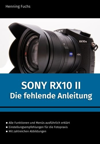 Price comparison product image Sony RX10 II: Die fehlende Anleitung (German Edition)
