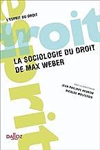 Livres La sociologie du droit de Max Weber - 1ère éd. PDF