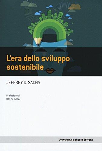 L'era dello sviluppo sostenibile