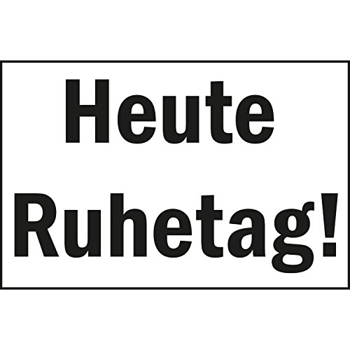 "Hinweisschild ""Heute Ruhetag!""   250x150 mm   weiß/schwarz   1 Stück"