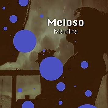# 1 Album: Meloso Mantra