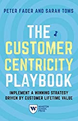 the ripening, notes, quotes, The Customer Centricity Playbook, Peter Fader, Sarah E Toms