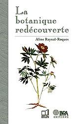 La botanique redécouverte d'Aline Raynal-Roques