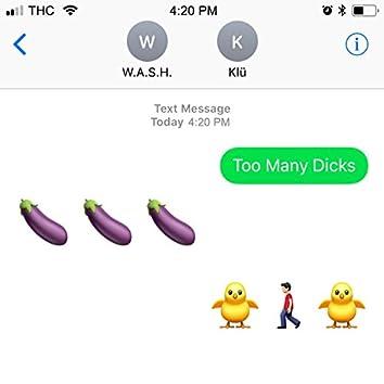 Too Many Dicks