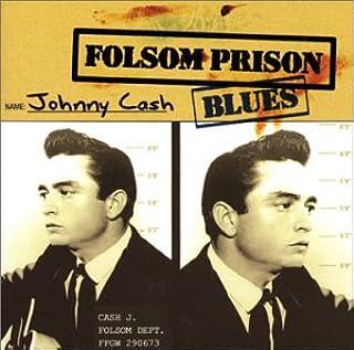 Folsom Prison Blues