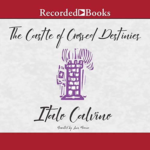 The Castle of Crossed Destinies audiobook cover art