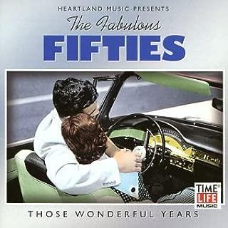 the fabulous fifties those wonderful years
