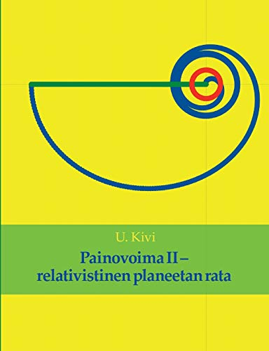 Painovoima II: relativistinen planeetan rata