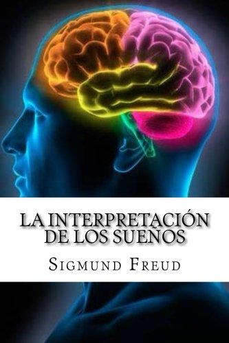 La Interpretación de los Sueños (Spanish Edition)