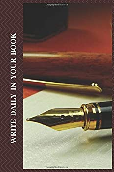 Paperback Write Daily in Your Book : Lined Note Book / Journal Gift . 100 Page 6x9 Soft Cover Book