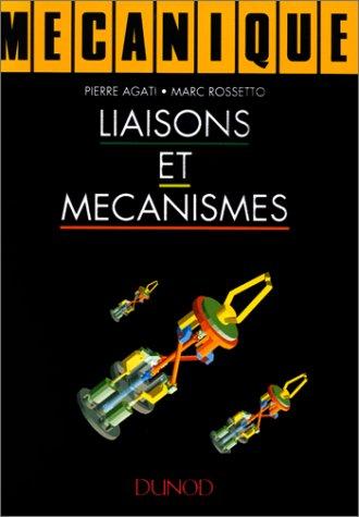Mecanique Liaisons Et Mecanismes