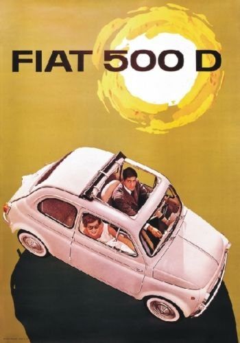 Plaque vintage en PVC – 1960 PUBBLICITÉ DE LA FIAT 500 D Dimensions 20 x 14 cm