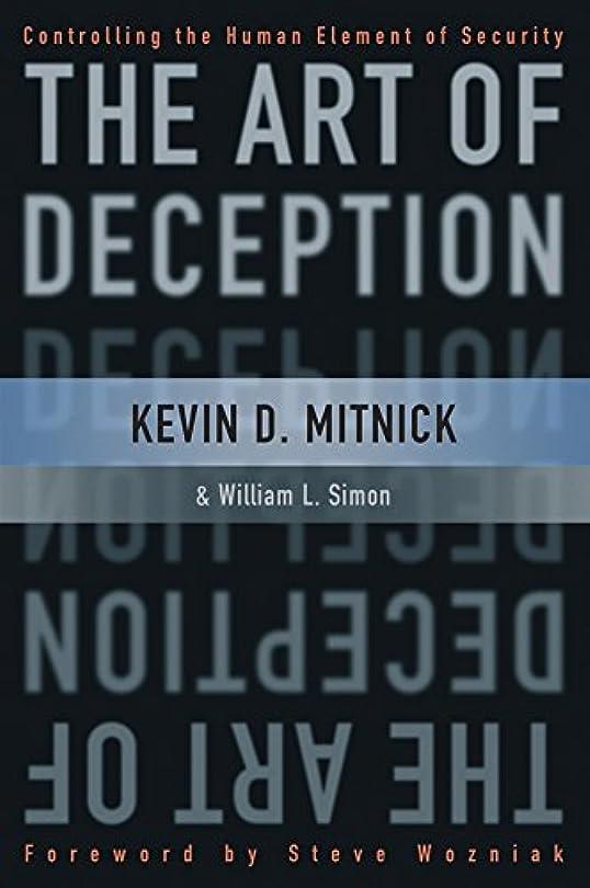 適合自動化波紋The Art of Deception: Controlling the Human Element of Security (English Edition)