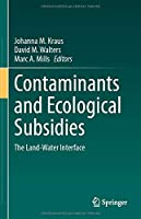 Contaminants and Ecological Subsidies: The Land-Water Interface