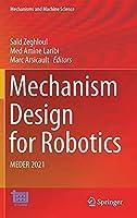 Mechanism Design for Robotics: MEDER 2021 (Mechanisms and Machine Science, 103)