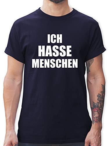 Sprüche Statement mit Spruch - Ich Hasse Menschen - M - Navy Blau - t-Shirt ich Hasse Alles - L190 - Tshirt Herren und Männer T-Shirts