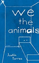We the Animals by Torres, Justin (August 30, 2011) Hardcover