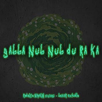 Gabba nub nub du ra ka (Conciencia tranquila) [Rimas Miseria]
