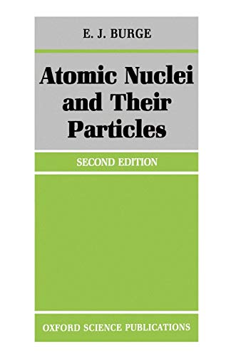 Atomic Nuclei and their Particles