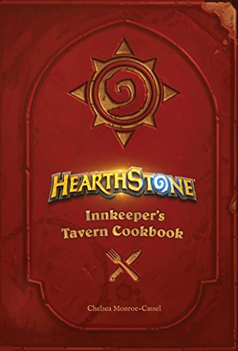 Hearthstone: Innkeeper's Tavern Cookbook (English Edition)