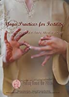 Yoga Practices for Fertility