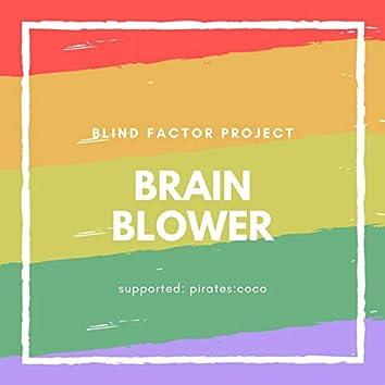 Brain Blower