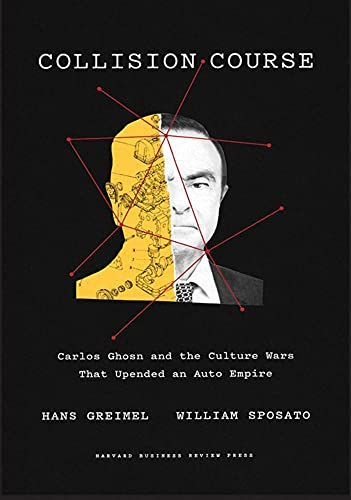 Real Estate Investing Books! - Collision Course: Carlos Ghosn and the Culture Wars That Upended an Auto Empire