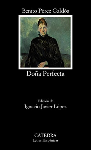 Doña Perfecta (Letras Hispánicas)