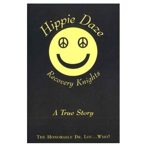 Hippie Daze Recovery Knights
