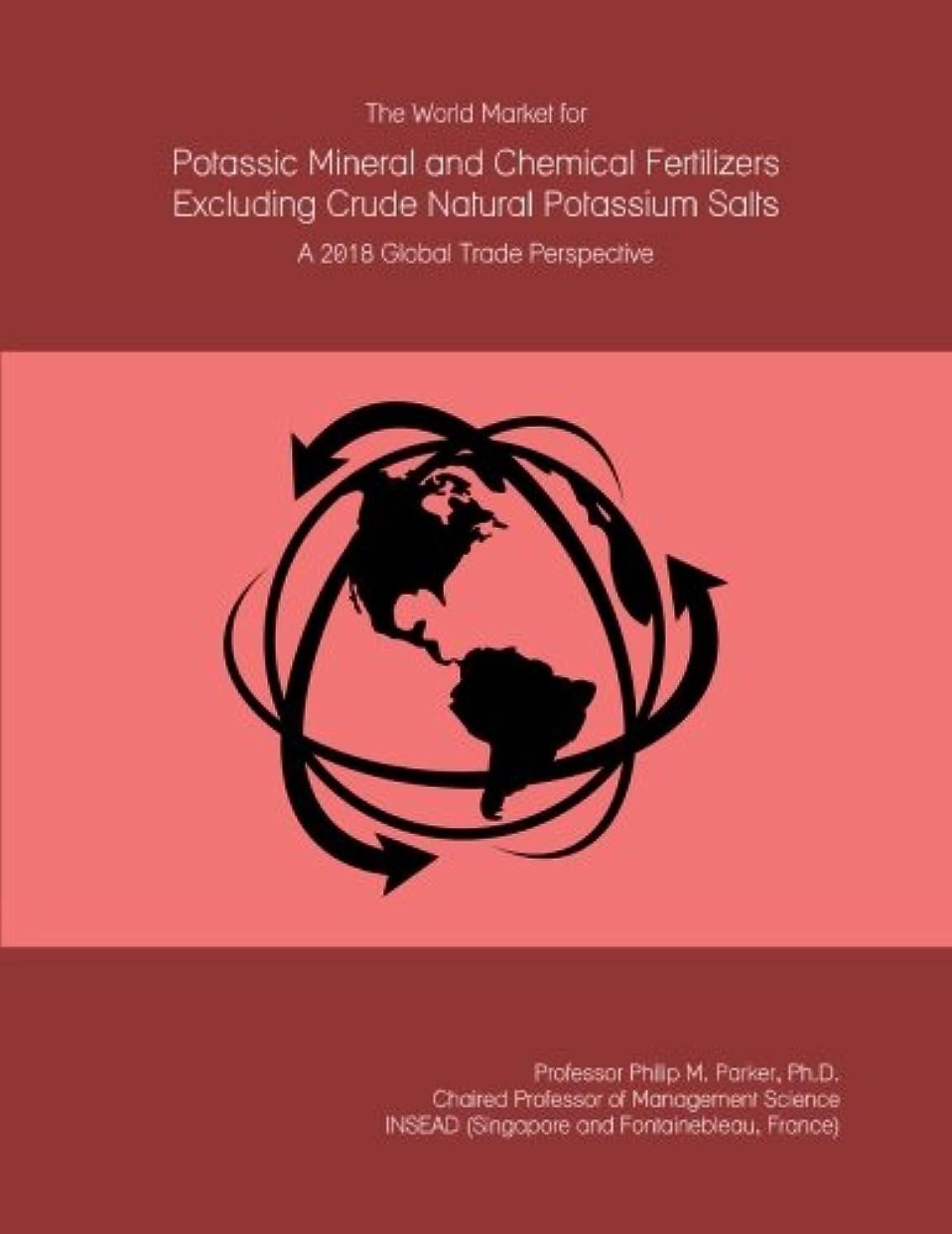 野ウサギ持続的血色の良いThe World Market for Potassic Mineral and Chemical Fertilizers Excluding Crude Natural Potassium Salts: A 2018 Global Trade Perspective