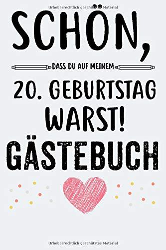 20. Geburtstag Gästebuch: Für Frau und Mann Geschenk 20er Geburtstag Gästebuch zum Glückwünsche...
