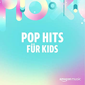 Pop Hits für Kids