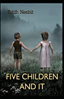 Five Children and It(classics illustrated)